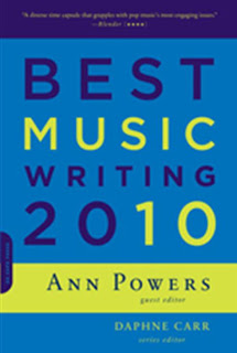 Holiday Gift Guide: <i>Best Music Writing of 2010</i> edited by Ann Powers