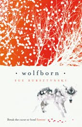 Young Adult: <i>Wolf Born</i> by Sue Bursztynski