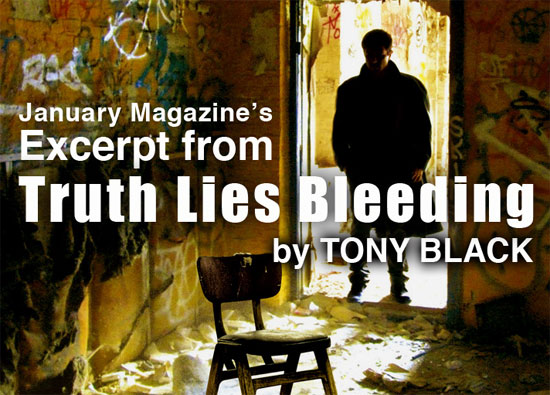 Excerpt: <i>Truth Lies Bleeding</i> by Tony Black