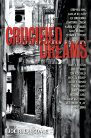 SF/F: <i>Crucified Dreams: Tales of Urban Horror</i> edited by Joe R. Lansdale