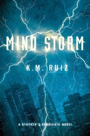 SF/F: <i>Mind Storm</i> by K.M. Ruiz