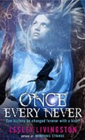 Young Adult: <i>Once Every Never</i> by Lesley Livingston