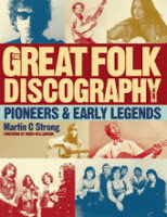 Art &#038; Culture: <i>The Great Folk Discography: Pioneers &#038; Early Legends</i> by Martin C. Strong