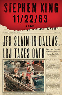 Fiction: 11/22/63 by Stephen King