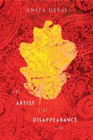 Holiday Gift Guide: <i>The Artist of Disappearance</i> by Anita Desai