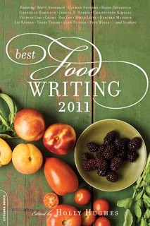 Holiday Gift Guide: <i>Best Food Writing 2011</i> edited by Holly Hughes