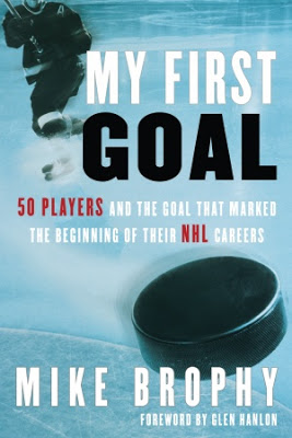Holiday Gift Guide: <i>My First NHL Goal</i> by Mike Brophy