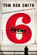 Pierce's Pick: <i>Agent 6</i> by Tom Rob Smith