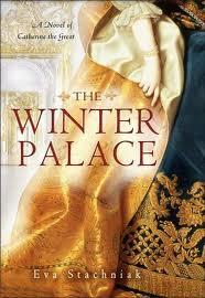 New Today: <i>The Winter Palace</i> by Eva Strachniak