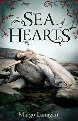 Young Adult: <i>Sea Hearts</i> by Margo Lanagan
