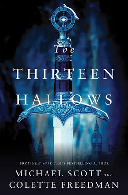 SF/F: <i>The Thirteen Hallows</i> by Michael Scott and Colette Freeman