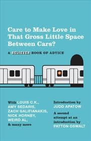 New Today: <i>Care to Make Love in that Gross Little Space Between Cars?</i> Amy Sedaris, Judd Apatow, et al
