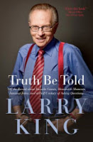 New in Paperback: <i>Truth Be Told</i> by Larry King