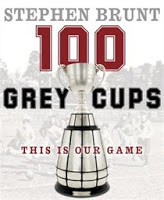 Holiday Gift Guide: 100 Grey Cups: This Is Our Game by Stephen Brunt