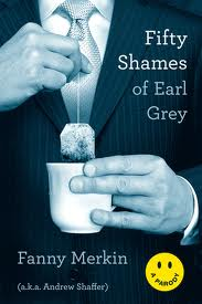 Holiday Gift Guide: <i>Fifty Shames of Earl Grey</i> by Fanny Merkin