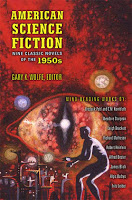 Holiday Gift Guide: <i>American Science Fiction: Nine Classic Novels of the 1950s</i> edited by Gary K. Wolfe