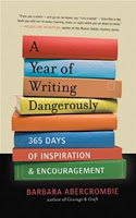 Holiday Gift Guide: A Year of Writing Dangerously by Barbara Abercrombie