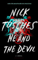 Fiction: Me and the Devil  by Nick Tosches