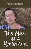 This Just In… The Man in A Haystack by Alice Huskisson