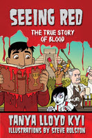 Holiday Gift Guide: <i>Seeing Red: The True Story of Blood</i> by Tanya Lloyd Kyi