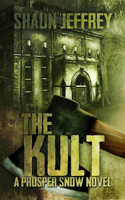This Just In… The Kult by Shaun Jeffrey