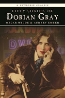 This Just In… Fifty Shades of Dorian Gray by Oscar Wilde and Nicole Audrey Spector