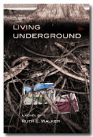 This Just In… Living Underground by Ruth E. Walker