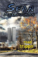 This Just In… Road Trippn' by Sean McLaughlin