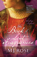 New in Paperback: The Book of Lost Fragrances by MJ Rose
