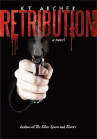 This Just In… Retribution by K.T. Archer