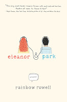 Young Adult: Eleanor & Park by Rainbow Rowell