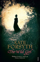 SF/F: The Wild Girl by Kate Forsyth