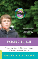 New in Paperback: Raising Elijah by Sandra Steingraber