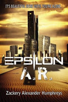 This Just In… Epsilon A.R. by Zackery Alexander Humphreys