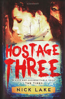 Young Adult: Hostage Three By Nick Lake