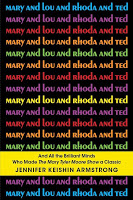 Art & Culture: Mary and Lou and Rhoda and Ted by Jennifer Keishin Armstrong