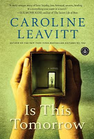 New This Week: Is This Tomorrow by Caroline Leavitt