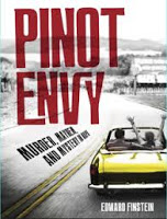 This Just In… Pinot Envy by Edward Finstein