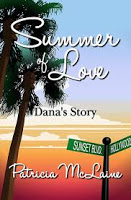 This Just In…  Summer of Love: Dana's Story by Patricia McLaine