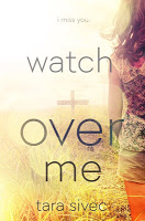 This Just In… Watch Over Me by Tara Sivec