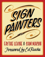 Art & Culture: Sign Painters by Faythe Levine and Sam Macon