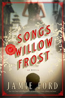 New Today: Songs of Willow Frost by Jamie Ford