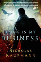 New Yesterday: Dying is My Business by Nicholas Kaufmann