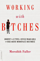 Non-Fiction: Working with Bitches by Meredith Fuller