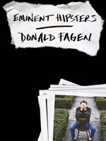 New Next Week: Eminent Hipsters by Donald Fagen