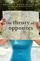 Fiction: The Theory of Opposites by Allison Winn Scotch