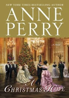 Holiday Gift Guide: A Christmas Hope by Anne Perry