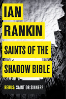 Crime Fiction: Saints of the Shadow Bible by Ian Rankin
