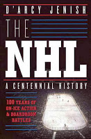 Holiday Gift Guide: The NHL: A Centennial History by D'Arcy Jenish