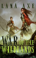 This Just In… War of the Wildlands by Lana Axe